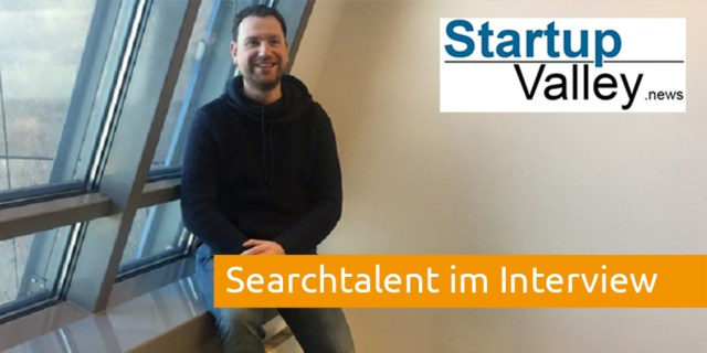 Searchtalent im Interview Startupvalley net