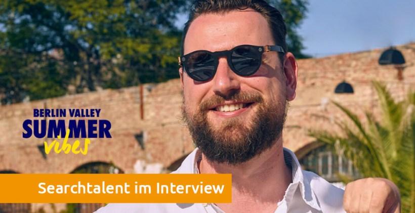 Searchtalent im Interview Berlin Valley