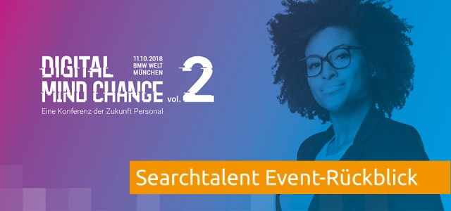 Rueckblick Digital Mind Change 2018 Searchtalent