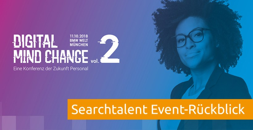 Rueckblick Digital Mind Change 2018 Searchtalent