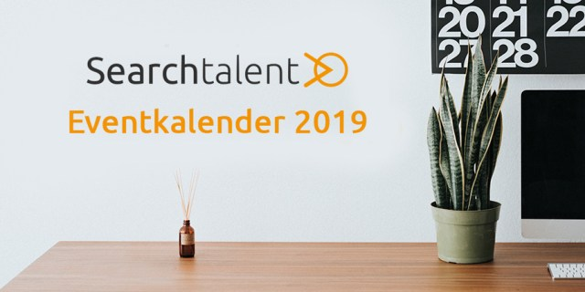 Searchtalent Eventkalender Top HR-Events 2019 Kalender Liste