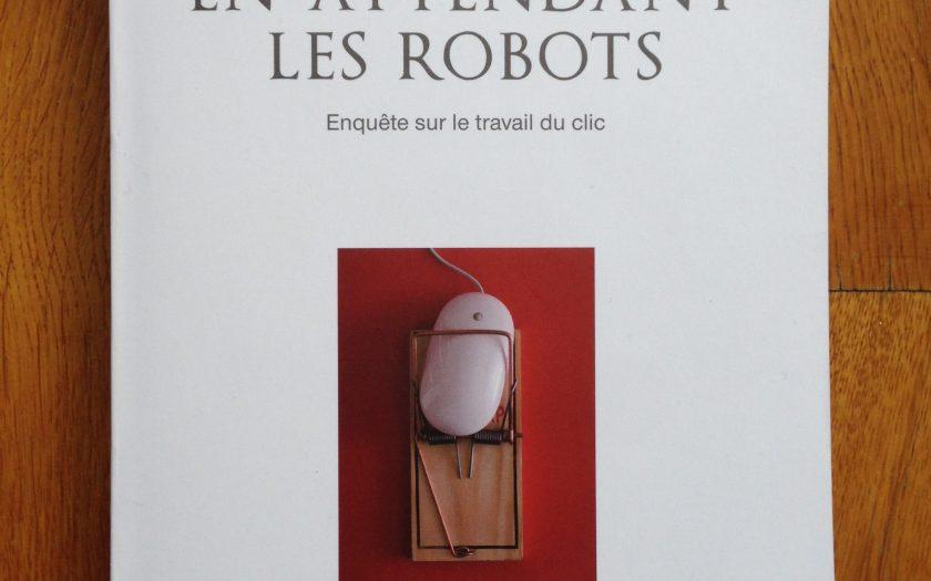 """Couverture de l'ouvrage """"En attendant les robots"""" d'Antonio A. Casilli / photo Sébastien Magro"""