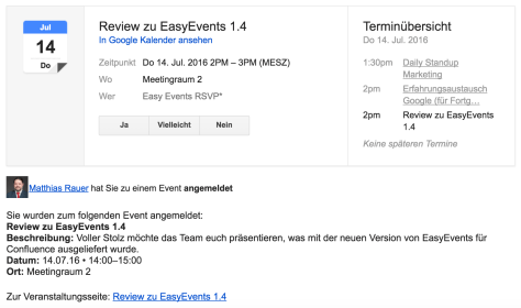 An automatic email to an event participant with the attached calendar entry.