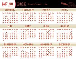 Hustle Forever Calendar 2015: Red Lion