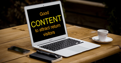 Use content to attract repeat visitors to your website