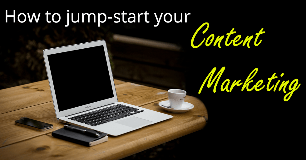 Jump-start your content marketing