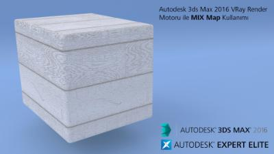 Autodesk 3ds Max 2016 VRay Render Motoru ile MIX Map Kullanımı