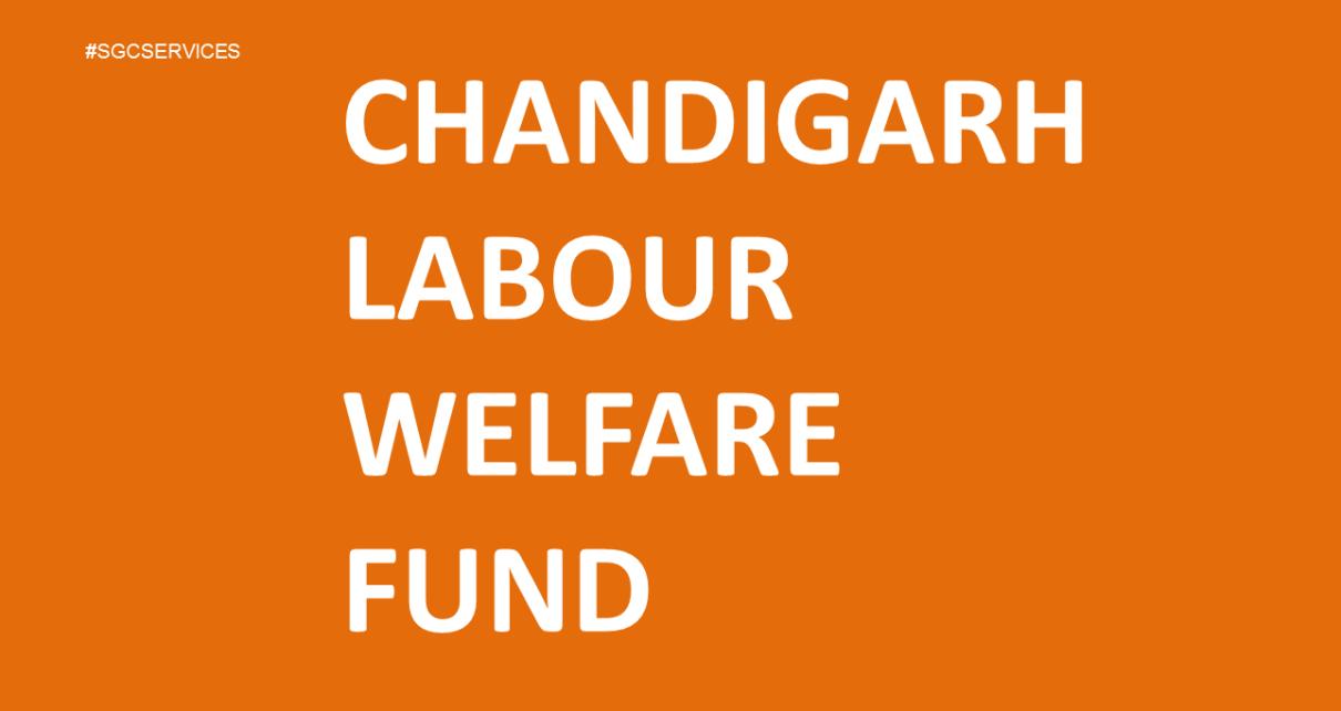 Chandigarh Labour Welfare Fund Amendment