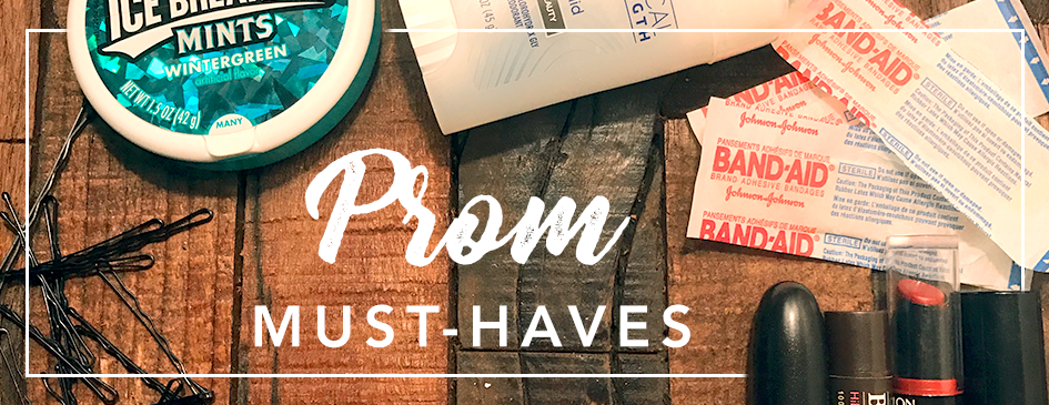 6 Prom Must-Haves You Don't Want to Forget