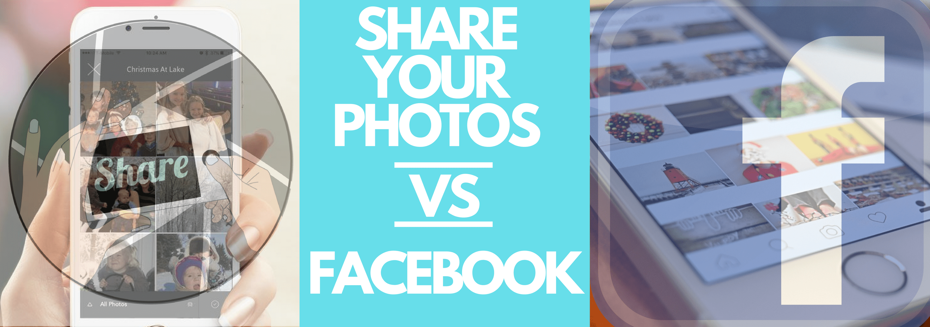 Share Your Photos VS. Facebook – Why you need BOTH