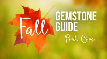 Fall 2016 Gemstone Guide