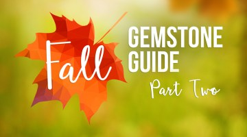 2016 Fall Gemstone Guide
