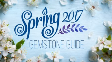 spring 2017 gemstone guide