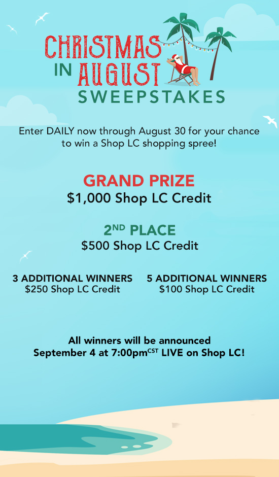 Christmas in August Sweepstakes.