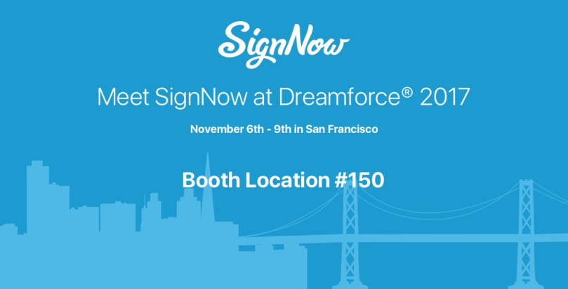 Meet SignNow at Dreamforce 2017