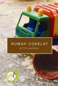 blog sittakarina - cuplikan novel rumah cokelat
