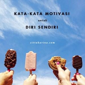 blog sittakarina - kata kata motivasi untuk diri sendiri