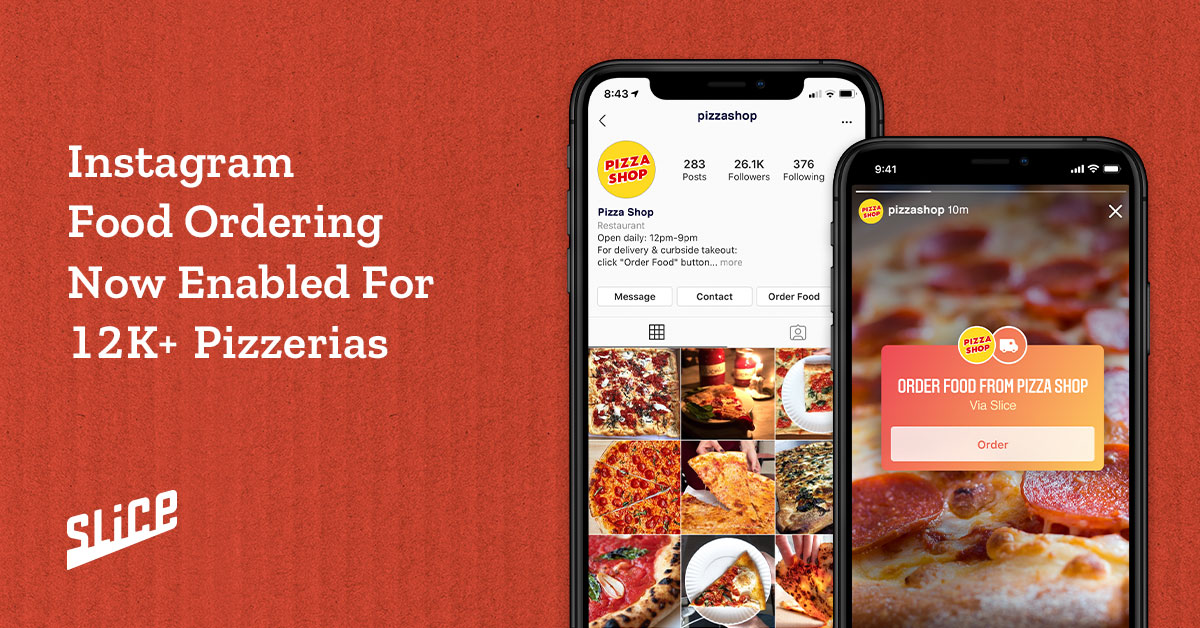 Instagram Food Ordering Now Available to Slice Partner Restaurants