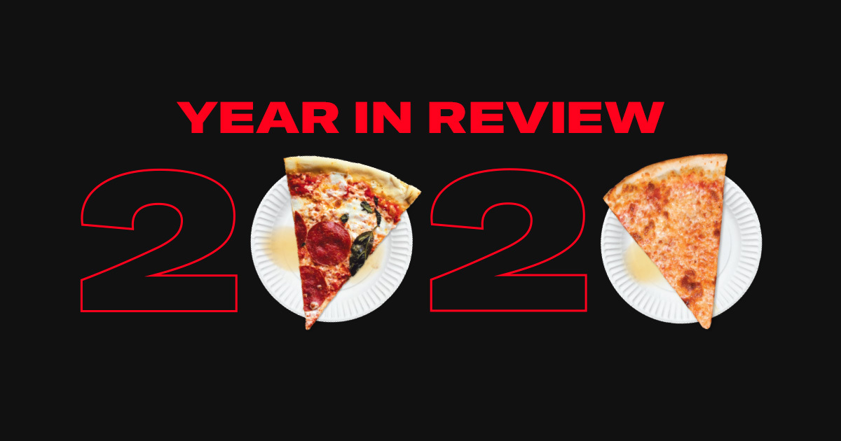 Slice Pizza App 2020 in Review