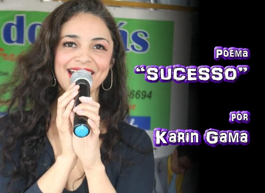 """03 - Poema """"SUCESSO"""" por Karin Gama - Pílulas de Poesia"""