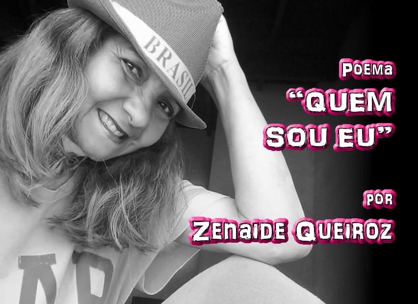 """04 - Poema """"QUEM SOU EU?"""" por Zenaide Queiroz - Pílulas de Poesia"""
