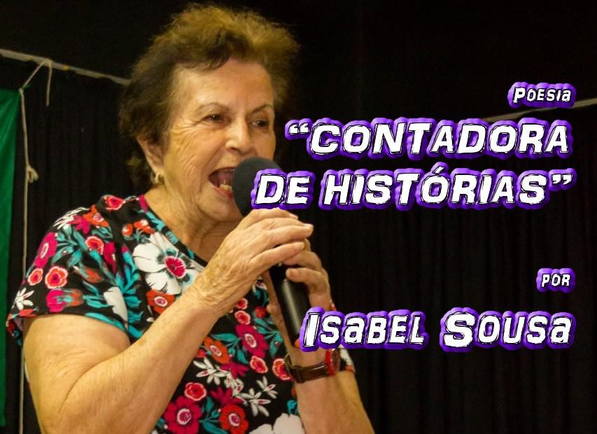 """05 - Poesia """"CONTADORA DE HISTÓRIAS"""" por Isabel Sousa - Pílulas de Poesia"""