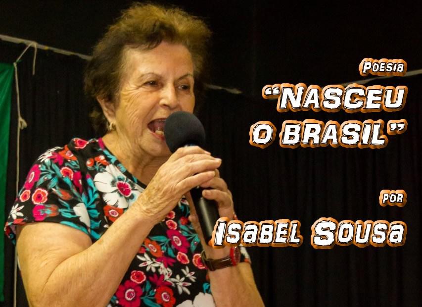"""08 - Poesia """"NASCEU O BRASIL"""" por Isabel Sousa - Pílulas de Poesia"""