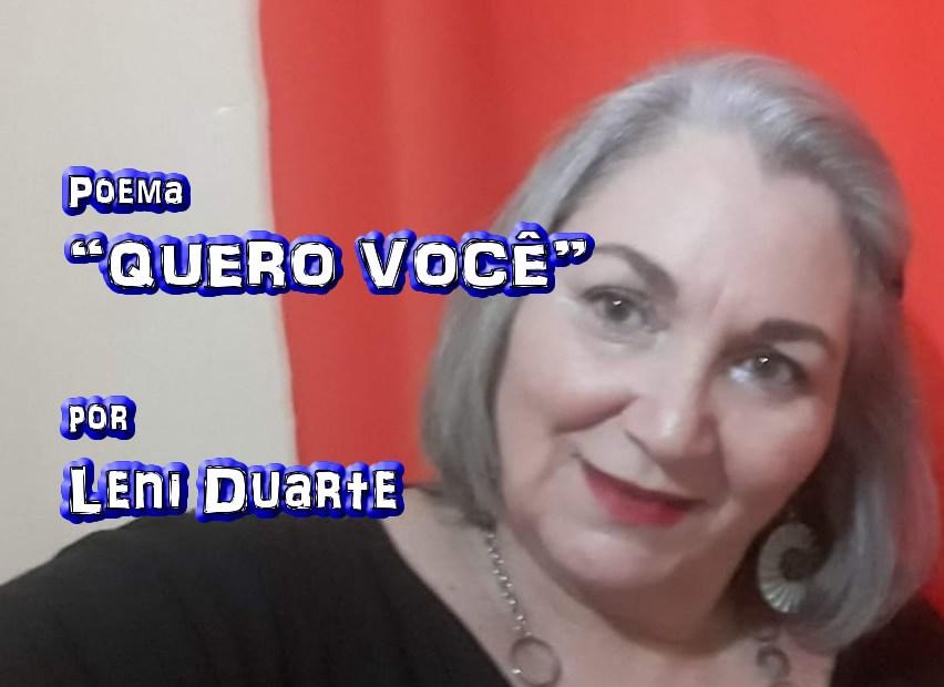 """11 - Poema """"QUERO VOCÊ"""" por Leni Duarte - Pílulas de Poesia"""