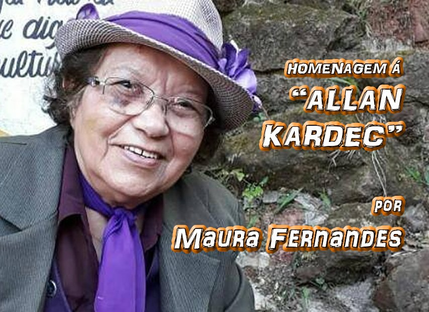 "05 - Poema ""HOMENAGEM Á ALLAN KARDEC"" por Maura Fernandes - Pílulas de Poesia"
