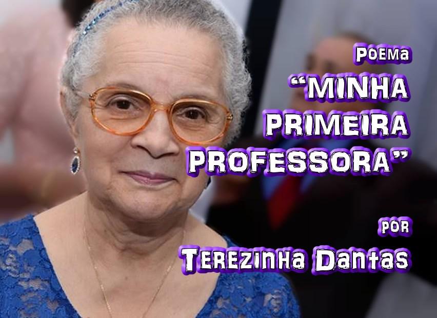 """05 - Poema """"MINHA PRIMEIRA PROFESSORA"""" por Terezinha Dantas - Pílulas de Poesia"""
