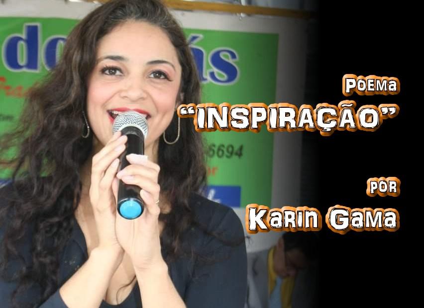 """06 - Poema """"INSPIRAÇÃO"""" por Karin Gama - Pílulas de Poesia"""