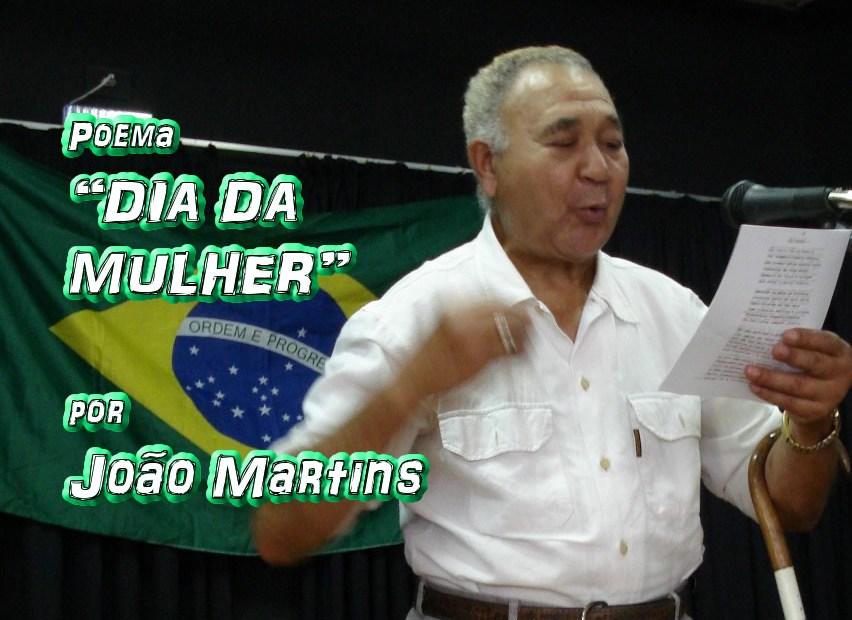 """07 - Poema """"DIA DA MULHER"""" por João Martins - Pílulas de Poesia"""