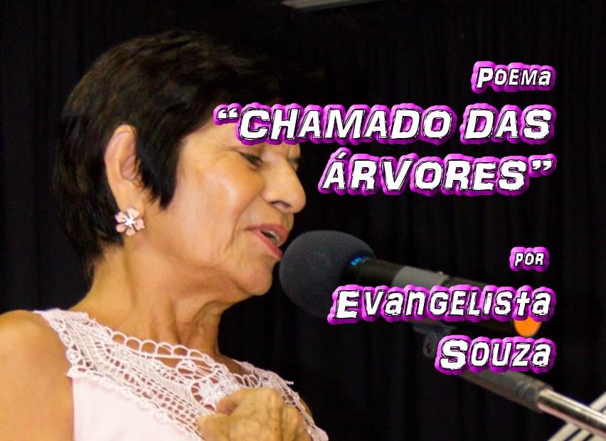 """07 - Poema """"CHAMADO DAS ÁRVORES"""" por Evangelista Souza - Pílulas de Poesia"""