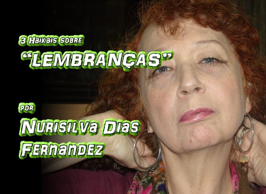 """11 - Poema """"TRÊS HAIKAIS SOBRE LEMBRANÇAS"""" por Nurisilva Dias Fernandez - Pílulas de Poesia"""