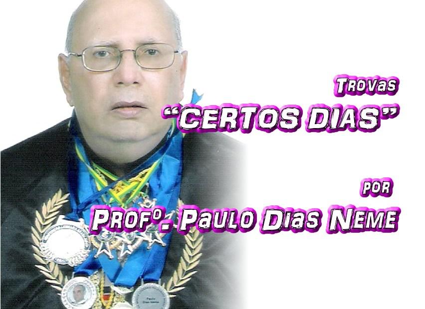 """11 - Versos """"CERTOS DIAS"""" por Professor Paulo Dias Neme - Pílulas de Poesia"""