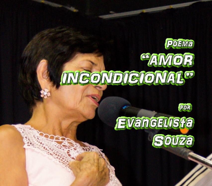 """13 - Poema """"AMOR INCONDICIONAL"""" por Evangelista Souza - Pílulas de Poesia"""