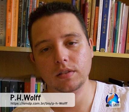 P.H.Wolff, poeta, participante no projeto Publique-se da SMDP em prol do Café com Poesia. Coleção: Leveza da Alma - Volume 7