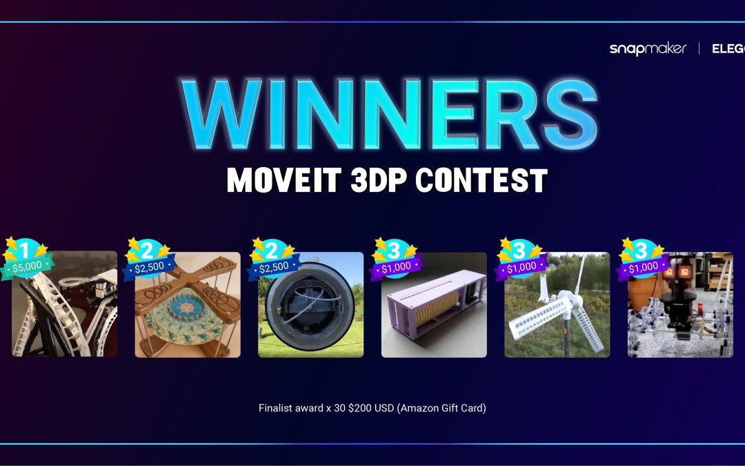 Announcing the Winners of the MOVEIT 3DP CONTEST!