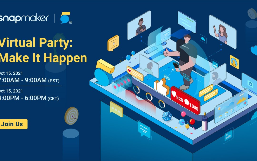 Hey, You Are Invited to the Snapmaker 5th-anniversary Virtual Party!
