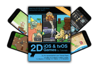 2D iOS & tvOS Games by Tutorial