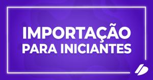 card importação para iniciantes