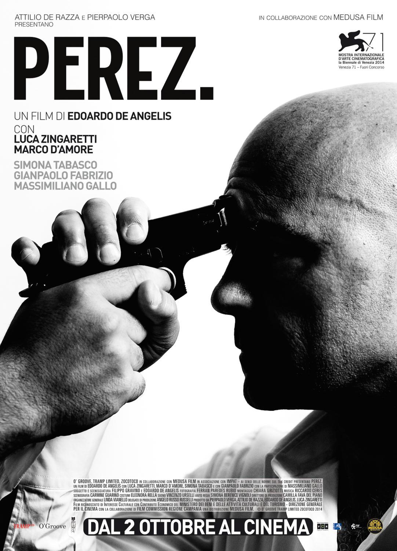 Perez: il film.