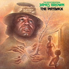 The Payback, James Brown