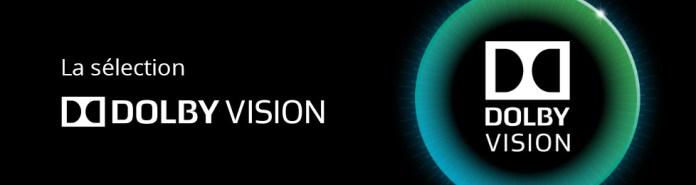 La sélection Dolby Vision