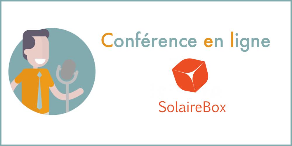Conférence en ligne de Solairebox