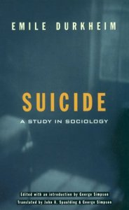 The cover of Suicide: A Study in Sociology, by Emile Durkheim