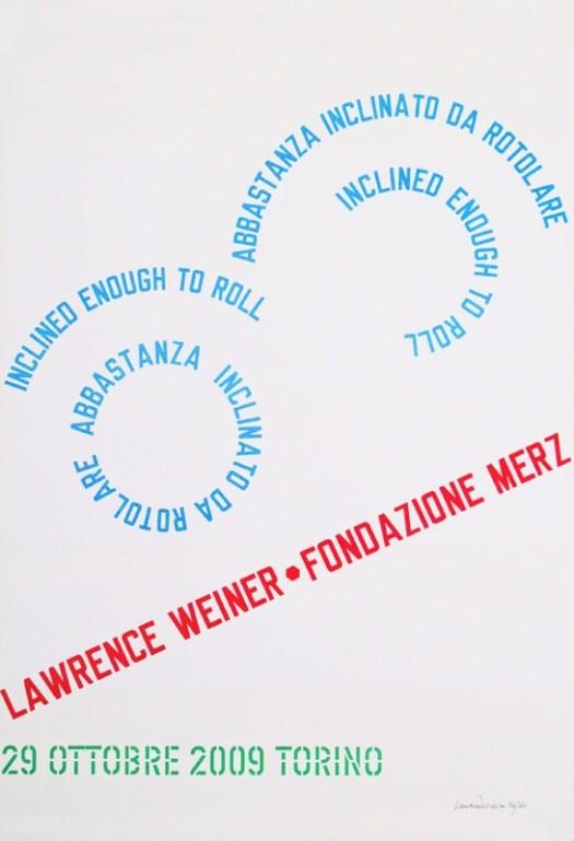 Plakat zur Ausstellung Fondazione Merz Torino, 2009, Originalentwurf, Farboffset auf starkem Papier, 100 cm x 68 cm, signiert und nummeriert, Aufl. 50 Ex., insgesamt guter Zustand, unterer Teil etwas gelblich