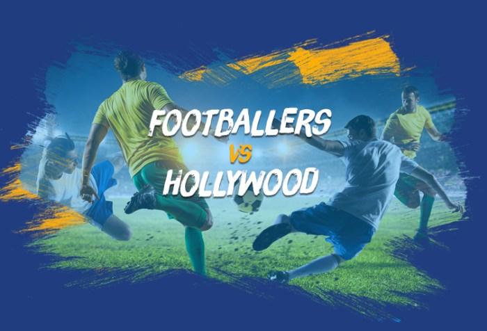Footballers v Hollywood