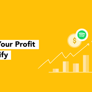 Power your profit from Spotify
