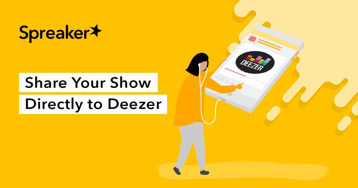 NEW: Distribute Globally on Deezer - Spreaker Blog